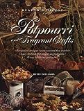 Potpourri and fragrant crafts