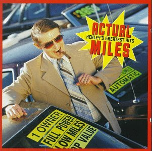 Don Henley - Actual Miles_ Henley