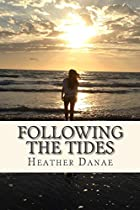 FOLLOWING THE TIDES