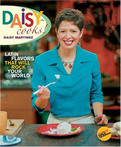 Daisy Cooks: Latin Flavors That Will Rock Your World image