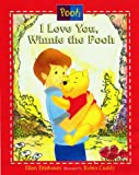 img - for I Love You Winnie the Pooh: Picture Book book / textbook / text book