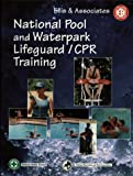 img - for National Pool and Waterpark Lifeguard/CPR Training Manual book / textbook / text book