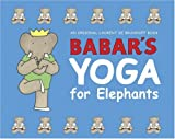 Babars Yoga for Elephants