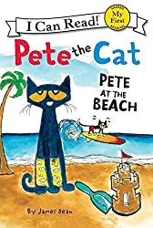 Pete the Cat- Pete at the Beach (My First I Can Read)