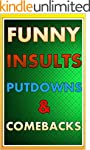 Memes: Ultimate Putdowns, Insults & C...