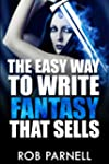 The Easy Way to Write Fantasy That Sells