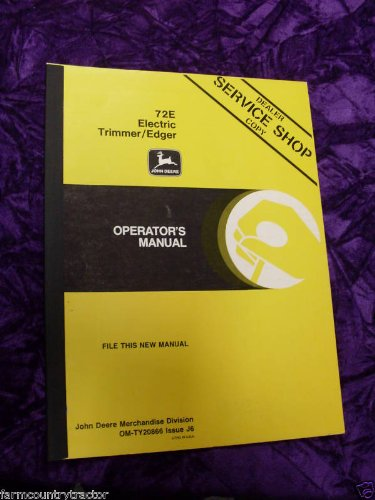 John Deere 72E Electric Trimmer Edger Oem Oem Owners Manual