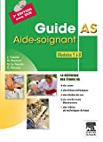 Acheter livre Travail : Guide AS &#8211; Aide-soignant &#8211; Modules 1  8: MODULES 1  8