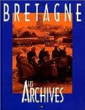 echange, troc Nicolas Viasnoff, Jacques Borgé - Bretagne : Les archives
