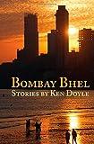 Ken Doyle Bombay Bhel