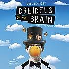 Dreidels on the Brain Hörbuch von Joel ben Izzy Gesprochen von: Joel ben Izzy