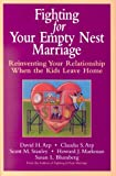 img - for Fighting for Your Empty Nest Marriage book / textbook / text book