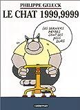 Le chat 1999, 9999