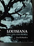 img - for Louisiana Its Land and People book / textbook / text book