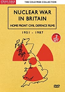 Cold War Collection -Nuclear War In Britain- Home Front Civil Defence Films 1951 - 1987 [DVD]