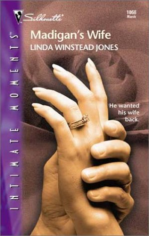 Madigan's Wife (Silhouette Intimate Moments, No 1068), Linda Winstead Jones