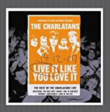 Live It Like You Love It (standard) The Charlatans
