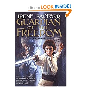 Guardian of the Freedom: (Merlin's Descendants #5) by Irene Radford