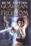 Guardian of the Freedom: (Merlin's Descendants #5) (075640178X) by Radford, Irene