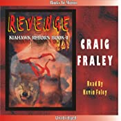 Kiahawk Revenge: Kiahawk Reborn #4 | Craig Fraley