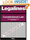 Legalines: Constitutional Law: Adaptable to 4th Edition of the Brest Casebook