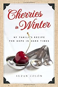 "Cover of ""Cherries in Winter: My Family's..."