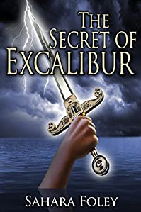 The Secret Of Excalibur by Sahara Foley ebook deal