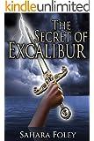 The Secret of Excalibur