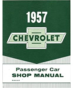 1957 Chevrolet Bel Aire Shop Service Repair Manual Book Engine Electrical