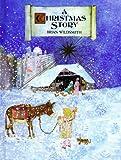 A Christmas Story: (Mini-edition) (067984726X) by Wildsmith, Brian
