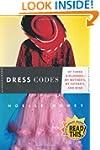 Dress Codes: Of Three Girlhoods--My M...