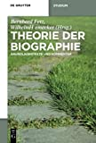 img - for Theorie der Biographie: Grundlagentexte und Kommentar (De Gruyter Studium) (German Edition) book / textbook / text book