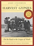 "The Harvest Gypsies: On the Road to the ""Grapes of Wrath"""