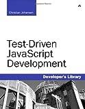 Test-Driven JavaScript Development (Developer's Library)