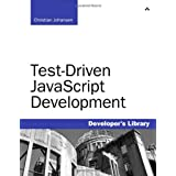 Test-Driven JavaScript Developmentby Christian Johansen