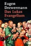Das Lukas-Evangelium. Bilder erinnerter Zukunft: Das Lukas-Evangelium 2: LK 12-24 title=