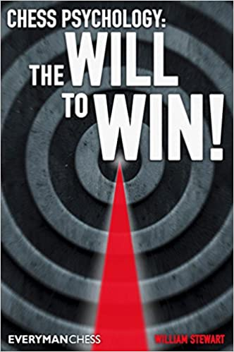 Chess Psychology - The will to win! - William Stewart 51NPWRQNJjL._SX330_BO1,204,203,200_