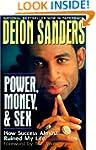 Power, Money & Sex: How Success Almos...