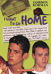 "Cover of ""I Want to Go Home!"""