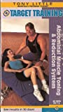 Target Training: Abdominal Muscle Toning & Reduction System (Tony Little) [VHS]