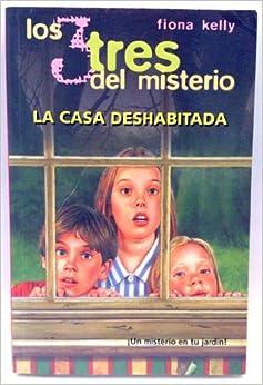 Los tres del misterio la casa deshabitada: Amazon.es