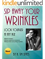 Sip Away Your Wrinkles - Look Younger at Any Age