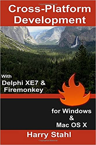 Cross-Platform Development with Delphi XE7 & Firemonkey for Windows & Mac OS X