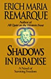 Shadows in Paradise: A Novel (0449912485) by Remarque, Erich Maria
