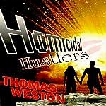 Homicidal Hustlers   Thomas Weston