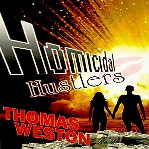 Homicidal Hustlers Audiobook