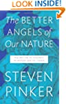 The Better Angels of Our Nature: The...