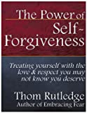 img - for The Power of Self-Forgiveness book / textbook / text book