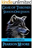 Game of Thrones Season One Essays Illustrated Edition