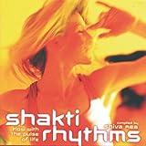 """Shakti Rhythmsvon """"Shiva Rea"""""""